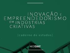 Imagem do curso Inovação e empreendedorismo em indústrias criativas. Clique para acessar a página principal do curso.