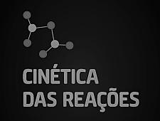 Imagem do curso Cinética das Reações. Clique para acessar a página principal do curso.