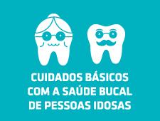 Imagem do curso Cuidados Básicos com a Saúde Bucal de Pessoas Idosas – 2ª edição. Clique para acessar a página principal do curso.