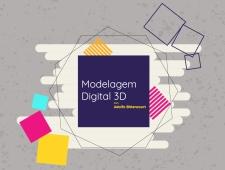 Imagem do curso Modelagem Digital 3D. Clique para acessar a página principal do curso.