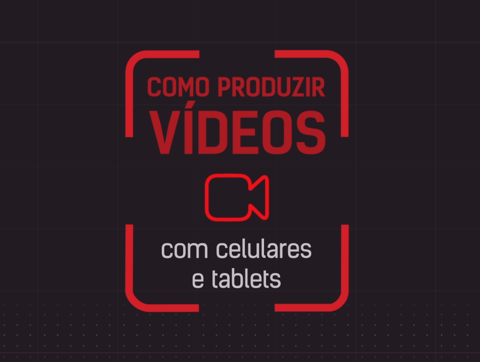 Imagem do curso Como produzir vídeos com celulares e tablets - 2ª edição