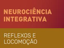 Imagem do curso Neurociência Integrativa – Reflexos Medulares - 2ª edição.