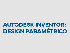 Imagem do curso Autodesk Inventor: Design Paramétrico.